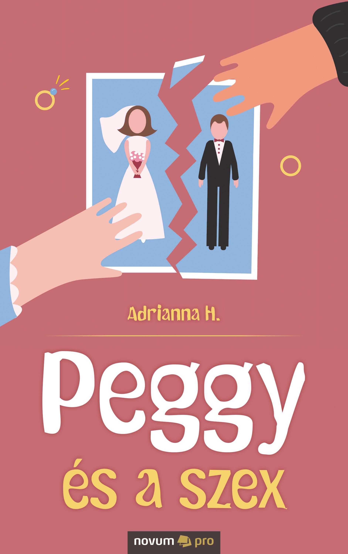 Adrianna H. Peggy és a szex adrianna mastalerz kodzis dynamiczne modele specjalne nowej ekonomii geograficznej