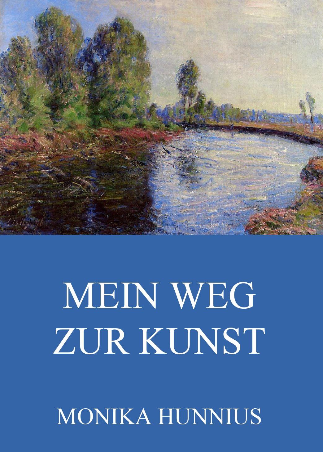 Monika Hunnius Mein Weg zur Kunst f x gabelsberger anleitung zur deutschen rede zeichen kunst oder stenographie