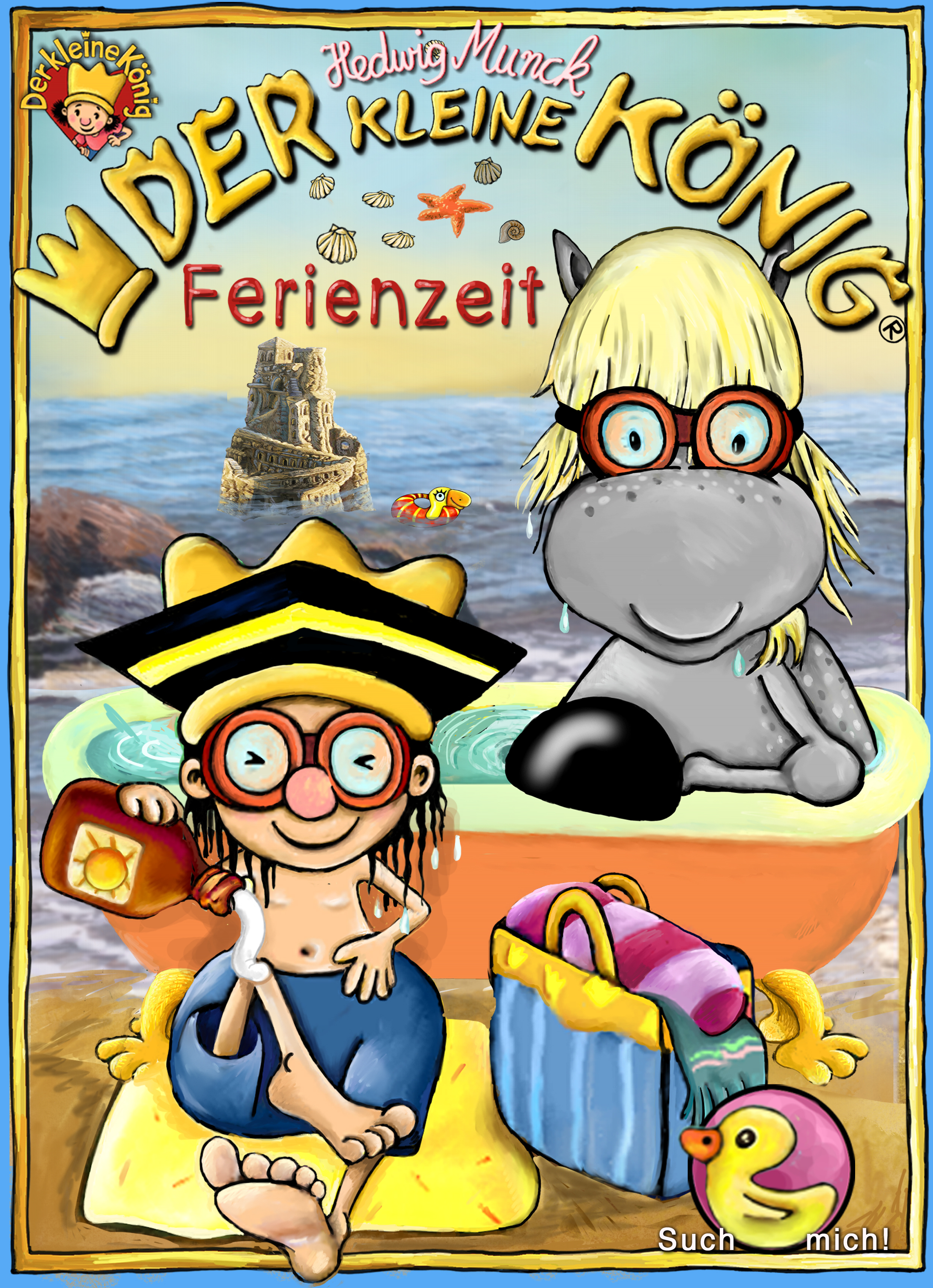 Hedwig Munck Der kleine König - Ferienzeit munck hedwig der kleine konig und der verlorene zahn page 3 page 5 page 10 page 7
