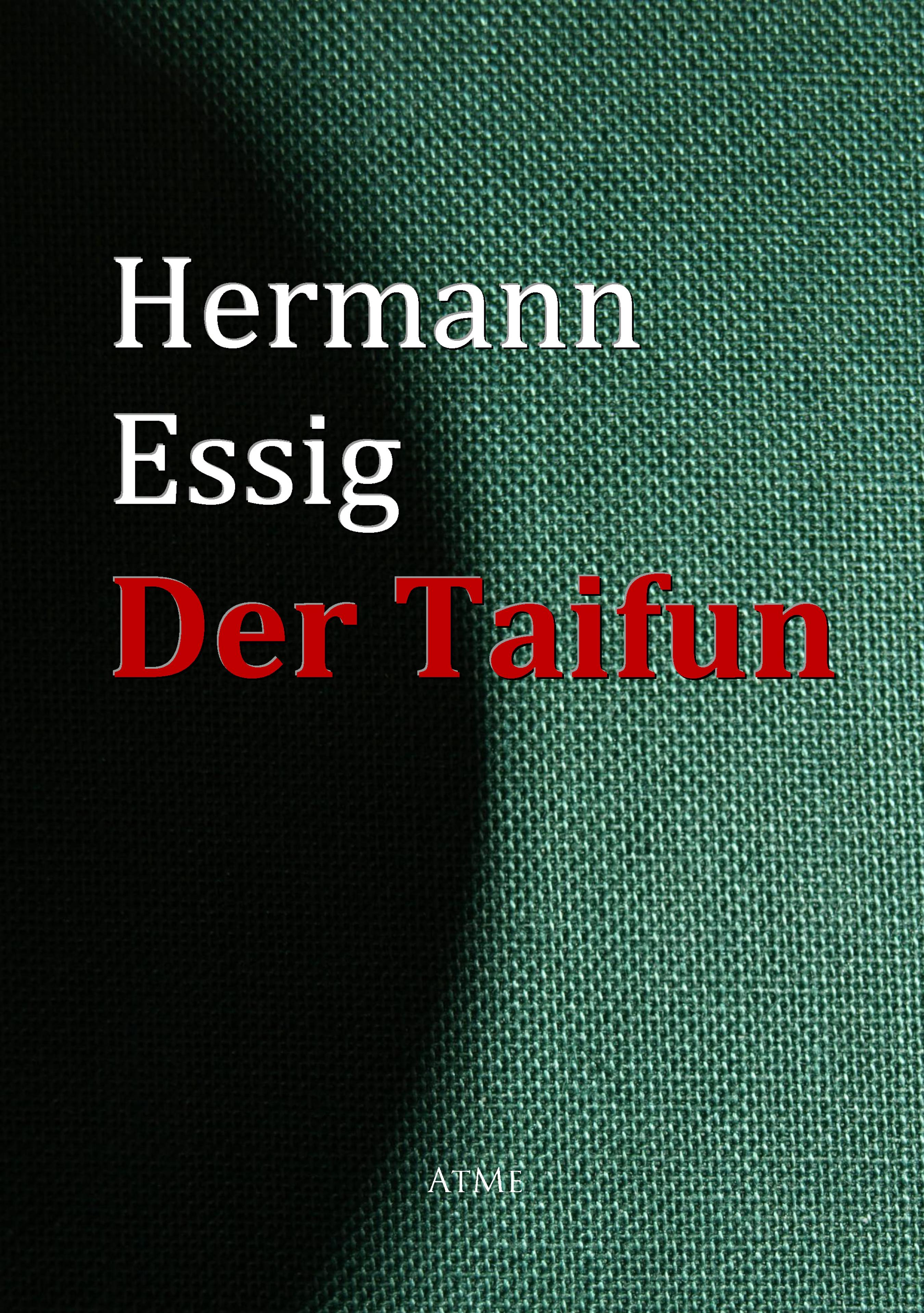 цена на Hermann Essig Der Taifun