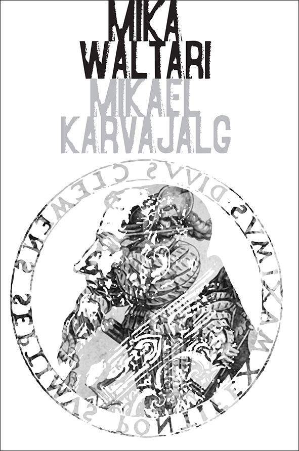 Mika Waltari Mikael Karvajalg andrei platonov