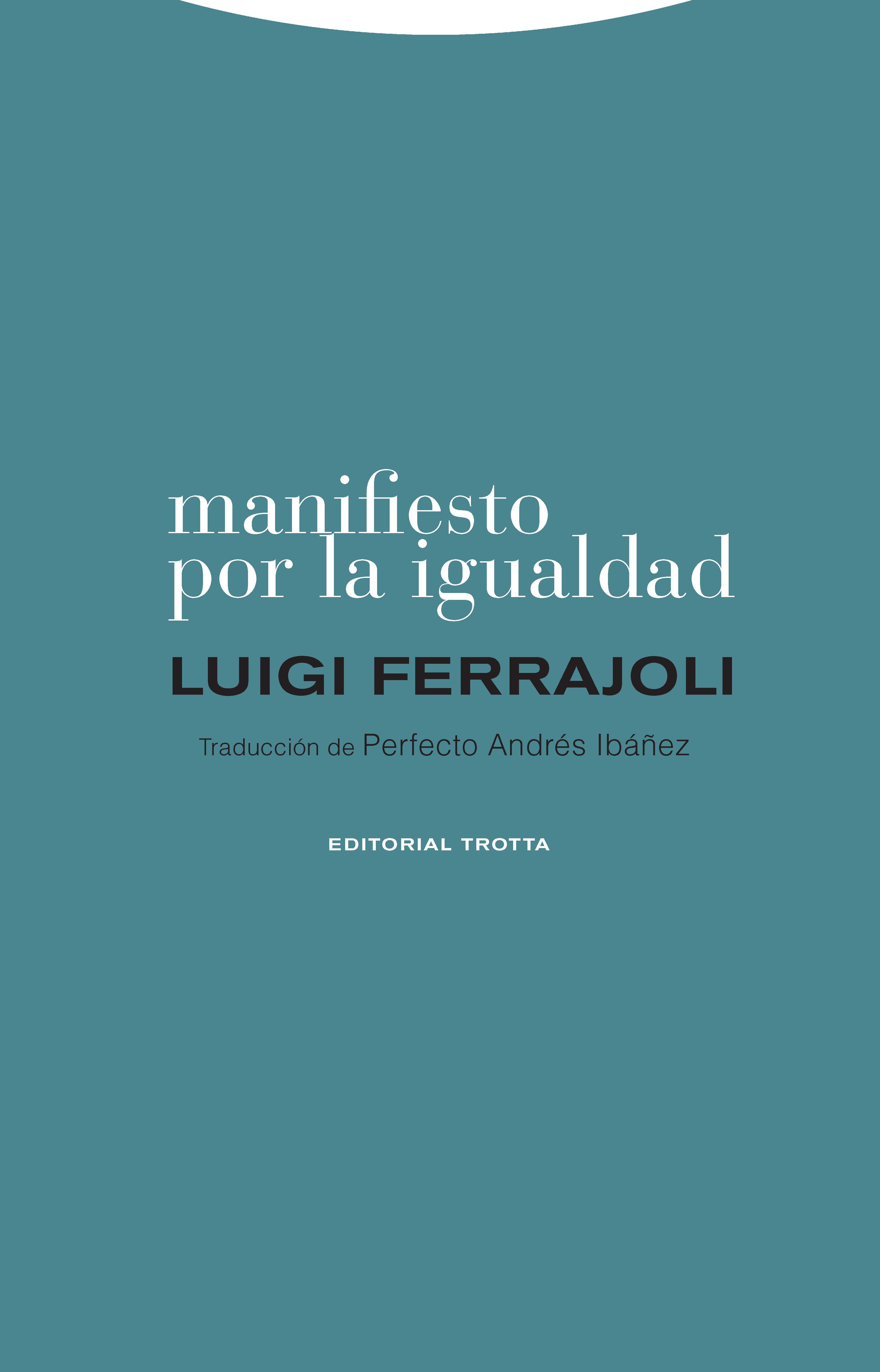цены Luigi Ferrajoli Manifiesto por la igualdad