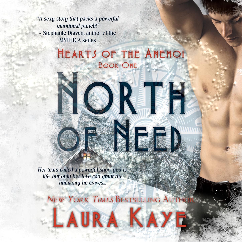цены Laura Kaye North of Need - Hearts of the Anemoi, Book 1 (Unabridged)