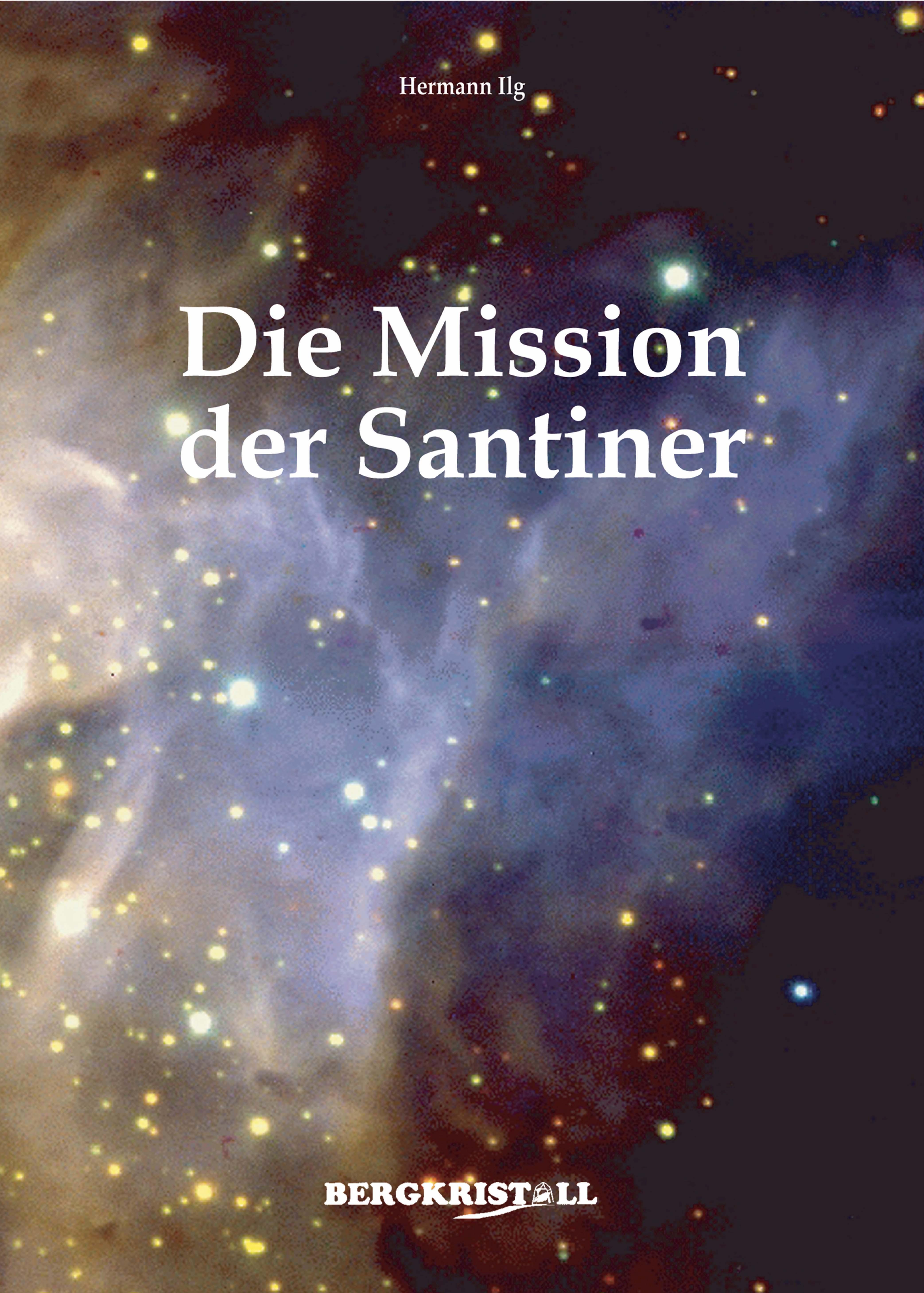 Hermann Ilg DIE MISSION DER SANTINER h averbeck die addison sche krankheit eine monographie