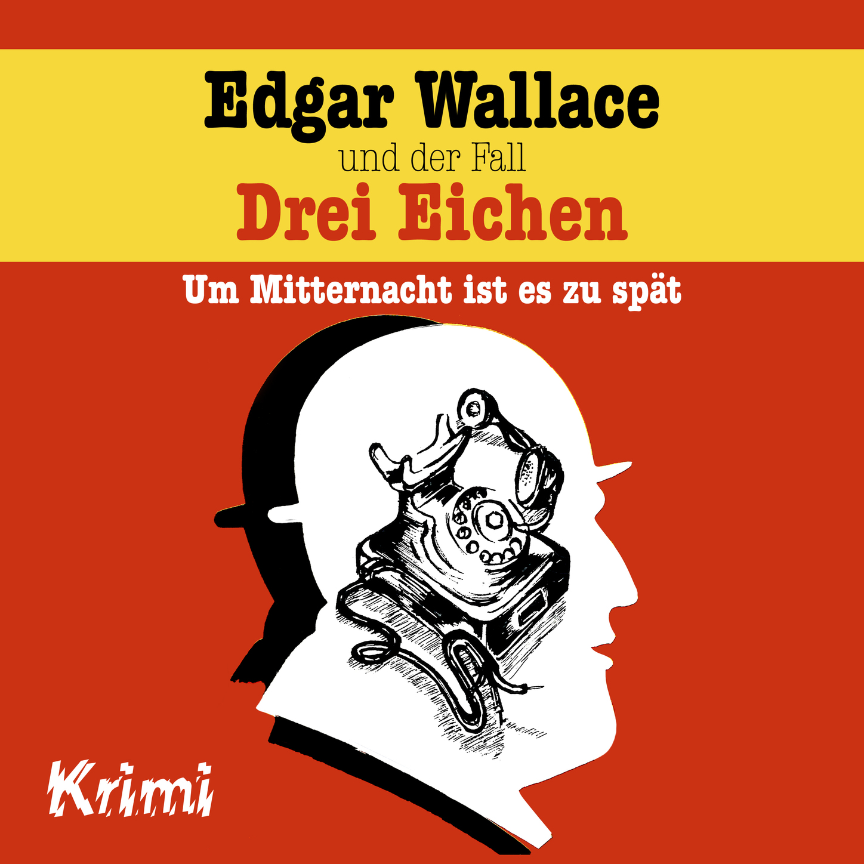 Фото - Ludger Billerbeck Edgar Wallace, Nr. 1: Edgar Wallace und der Fall Drei Eichen edgar wallace der doppelgänger
