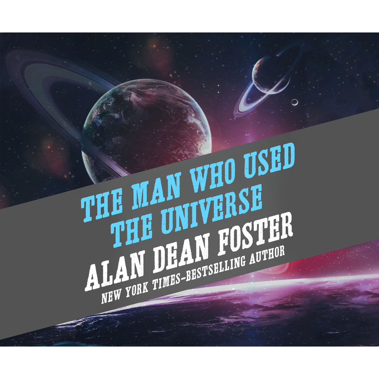 Alan Dean Foster The Man Who Used the Universe (Unabridged) foster alethea v m managing the diabetic foot