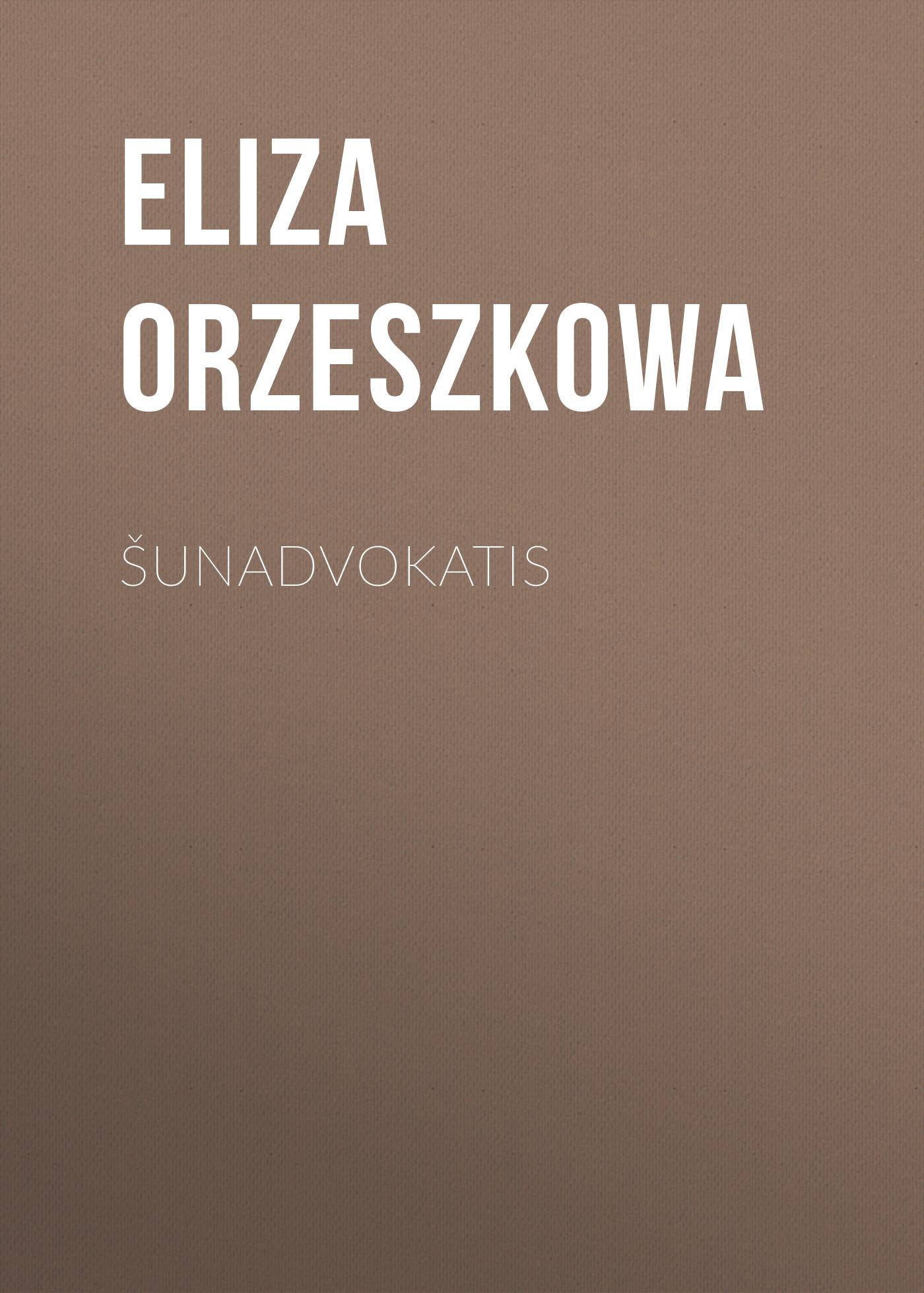 Eliza Orzeszkowa Šunadvokatis jeffrey j fox przelicz to na pieniądze