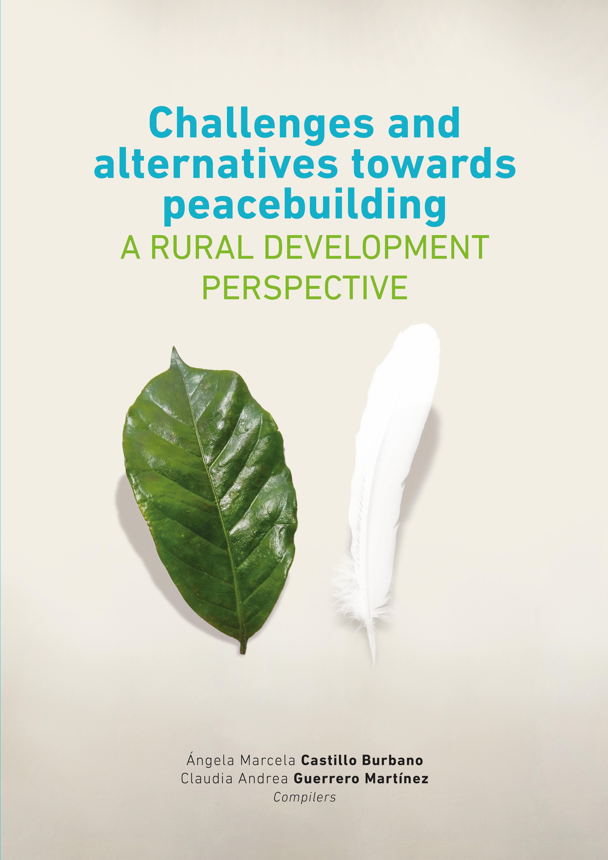 Israel Biel Portero Challenges and alternatives towards peacebuilding national bank for agriculture and rural development nabard