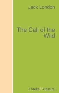 цена Jack London The Call of the Wild онлайн в 2017 году
