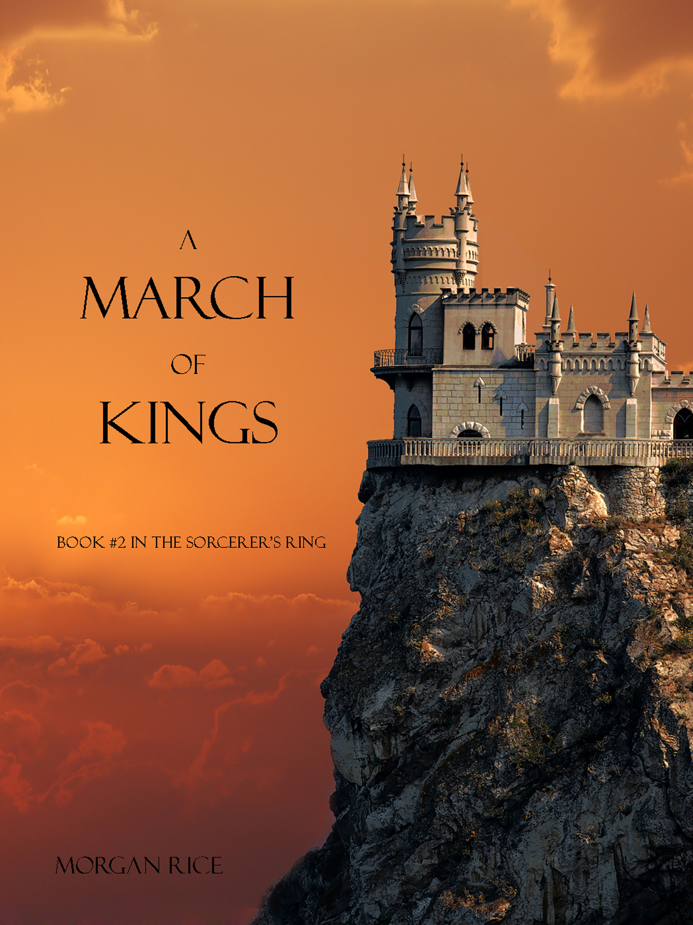 Морган Райс A March of Kings morgan rice a march of kings