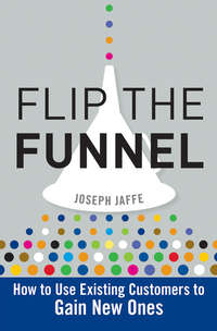 книга Flip the Funnel. How to Use Existing Customers to Gain New Ones