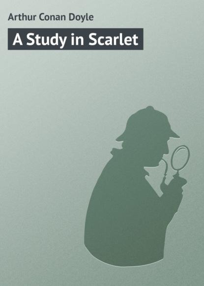 Артур Конан Дойл A Study in Scarlet the man in the wall