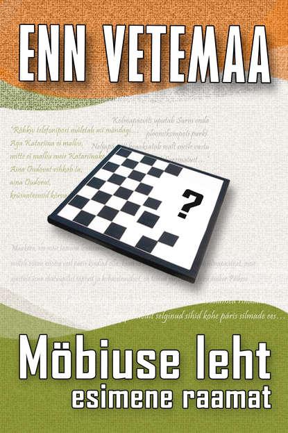 Enn Vetemaa — M?biuse leht. Esimene raamat
