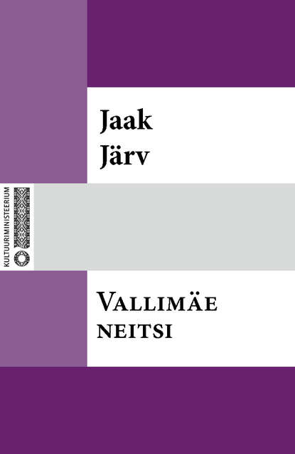 Jaak J?rv — Vallim?e neitsi