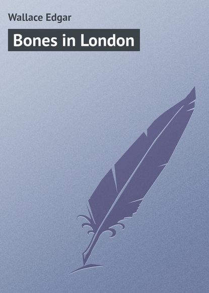 Wallace Edgar Bones in London недорого