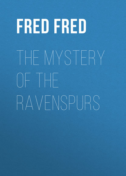 White Fred Merrick The Mystery of the Ravenspurs