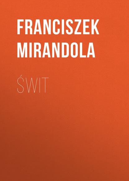 Franciszek Mirandola Świt недорого