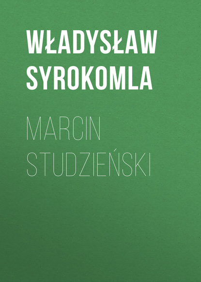 Władysław Syrokomla Marcin Studzieński władysław syrokomla wycieczki po litwie w promieniach od wilna tom i