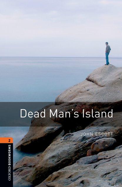 John Escott Dead Man's Island john escott goodbye mr hollywood