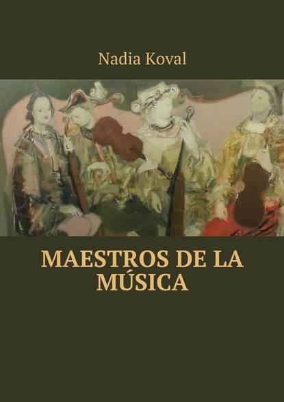 Nadia Koval Maestros de la música alejandro vicente bújez la planificación docente en los conservatorios de música