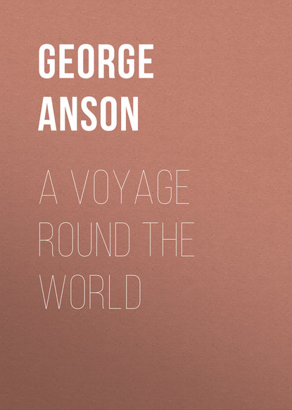 Anson George A Voyage Round the World a new voyage round the world
