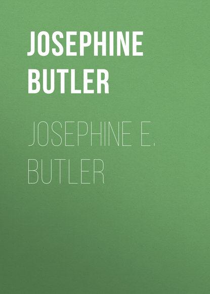 Butler Josephine Elizabeth Grey Josephine E. Butler butler josephine elizabeth grey josephine e butler