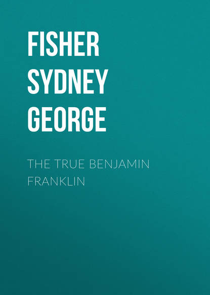 Fisher Sydney George The True Benjamin Franklin bill george discover your true north isbn 9781119082972
