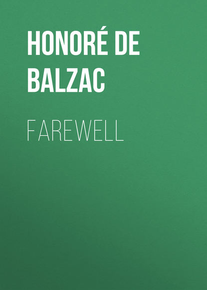Оноре де Бальзак Farewell donald mackay scotland farewell