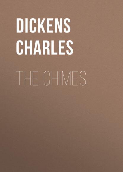 Фото - Чарльз Диккенс The Chimes чарльз диккенс barnaby rudge