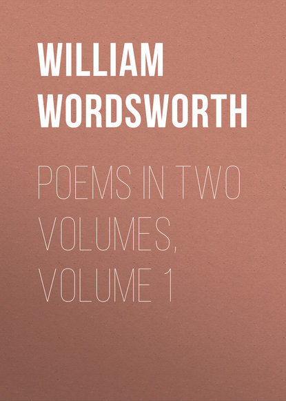 William Wordsworth Poems in Two Volumes, Volume 1 flight volume two