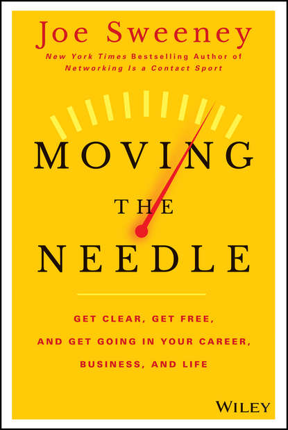 Фото - Mike Yorkey Moving the Needle. Get Clear, Get Free, and Get Going in Your Career, Business, and Life! my first things that go lets get moving