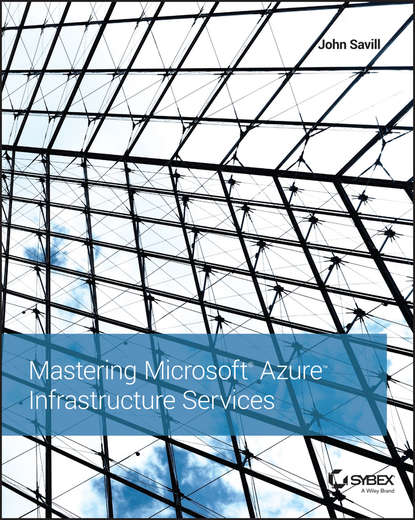 John Savill Mastering Microsoft Azure Infrastructure Services garber windows azure hybrid cloud