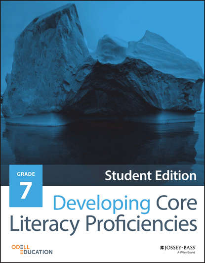 Odell Education Developing Core Literacy Proficiencies, Grade 7 sarah tantillo literacy and the common core recipes for action