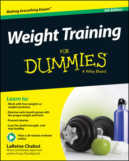 LaReine Chabut Weight Training For Dummies