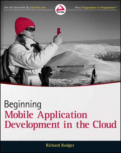 Richard Rodger Beginning Mobile Application Development in the Cloud nishanth nair ragini kumbhat bhandari building mobile applications using kendo ui mobile and asp net web api