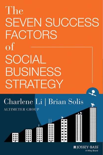 Charlene Li The Seven Success Factors of Social Business Strategy