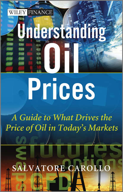 Salvatore Carollo Understanding Oil Prices. A Guide to What Drives the Price of Oil in Today's Markets dan dicker oil s endless bid taming the unreliable price of oil to secure our economy