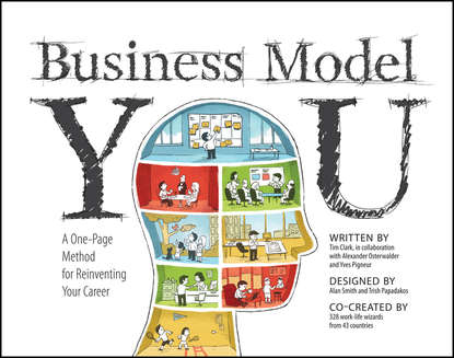 Timothy Clark Business Model You. A One-Page Method For Reinventing Your Career personal page 7