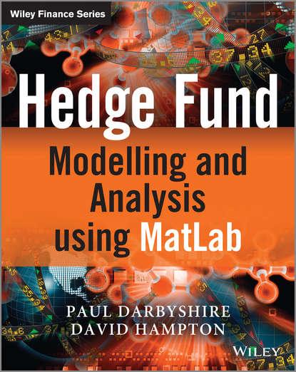 David Hampton Hedge Fund Modelling and Analysis using MATLAB chihiro hirotsu advanced analysis of variance