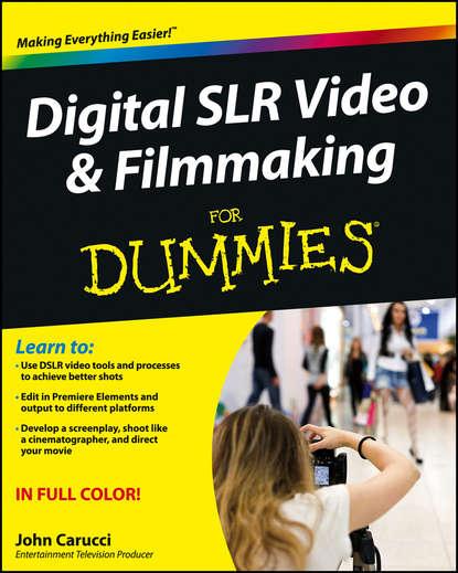 John Carucci Digital SLR Video and Filmmaking For Dummies kamerar 3 2 16 9 lcd viewfinder for video cameras slr cameras black red
