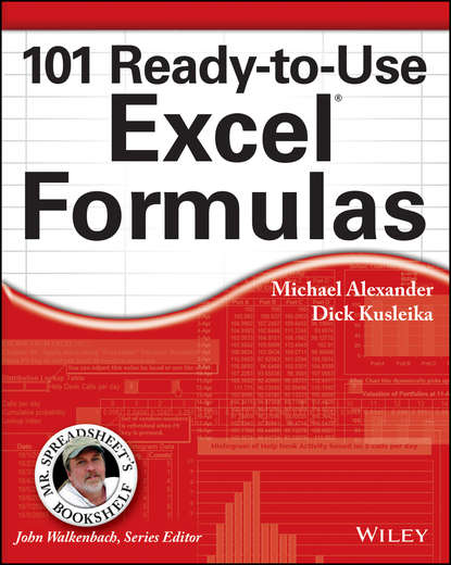 Michael Alexander 101 Ready-to-Use Excel Formulas недорого