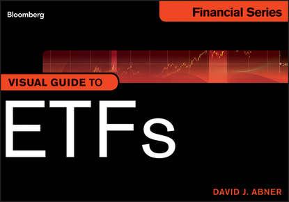 David Abner J. Visual Guide to ETFs robert doty bloomberg visual guide to municipal bonds