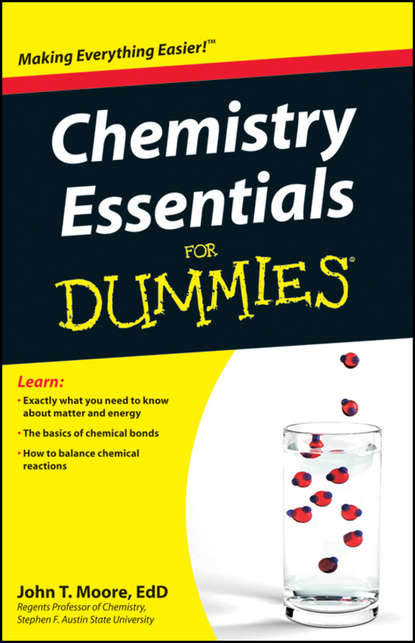 John T. Moore Chemistry Essentials For Dummies chris hren u can chemistry i for dummies