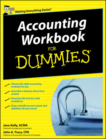 Jane Kelly Accounting Workbook For Dummies john tracy a accounting for dummies