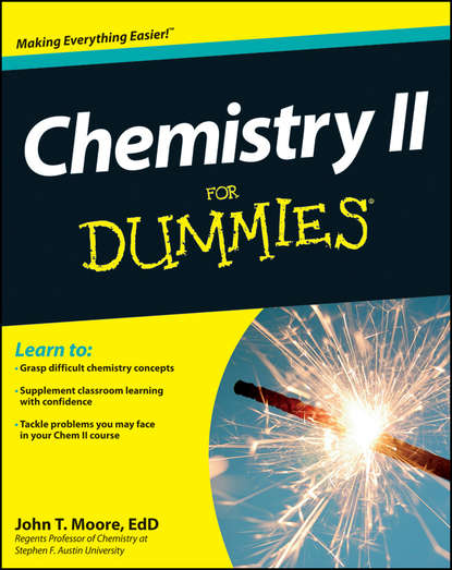 John T. Moore Chemistry II For Dummies comprehensive coordination chemistry ii