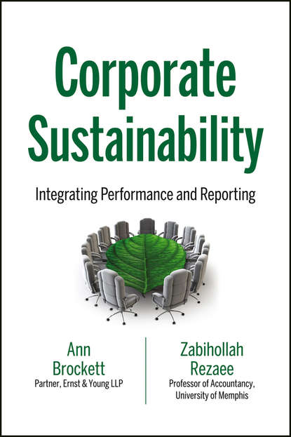 Фото - Zabihollah Rezaee Corporate Sustainability. Integrating Performance and Reporting wayne ellwood the no nonsense guide to degrowth and sustainability