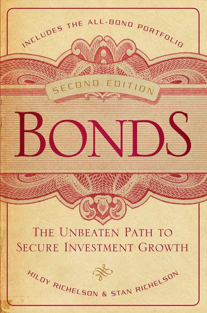 Hildy Richelson Bonds. The Unbeaten Path to Secure Investment Growth frank j fabozzi the handbook of municipal bonds