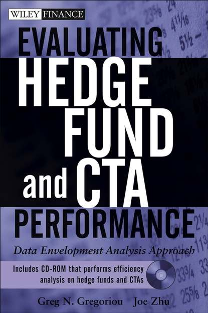 Joe Zhu Evaluating Hedge Fund and CTA Performance. Data Envelopment Analysis Approach francois duc market risk management for hedge funds
