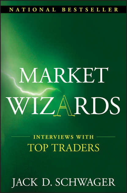 Jack Schwager D. Market Wizards: Interviews with Top Traders fridays with the wizards