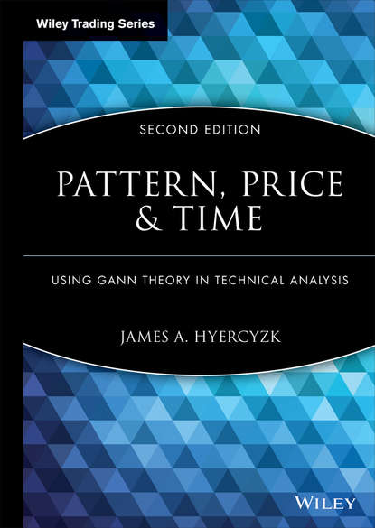 Фото - James Hyerczyk A. Pattern, Price and Time. Using Gann Theory in Technical Analysis good price fz 2500 without foot stool